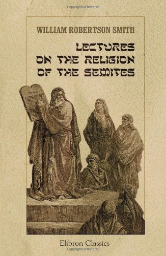 9781402197512: Lectures on the Religion of the Semites