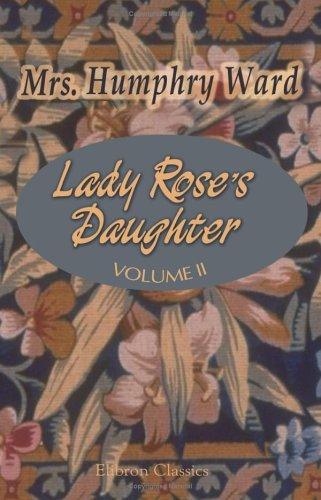 9781402198472: Lady Rose's Daughter: Volume 2