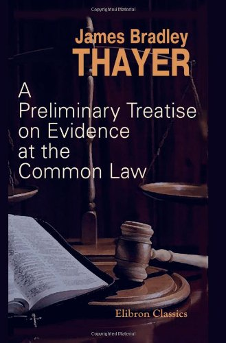 9781402199240: A Preliminary Treatise on Evidence at the Common Law