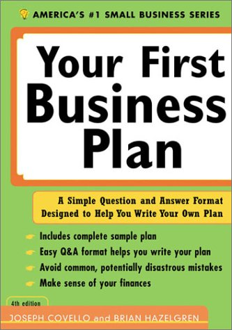 9781402200021: Your First Business Plan: A Simple Question and Answer Format Designed to Help You Write Your Own Plan