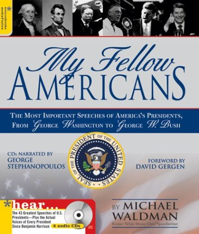 9781402200274: My Fellow Americans: The Most Important Speeches of America's Presidents, from George Washington to George W. Bush (Book & CD)