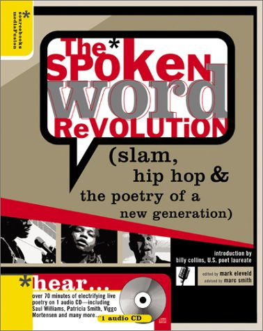 9781402200373: The Spoken Word Revolution: Slam, Hip-HOP and the Poetry of a New Generation