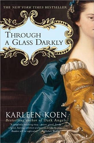 9781402200441: Through a Glass Darkly: A Novel