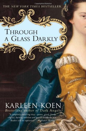 9781402200441: Through a Glass Darkly: A Novel