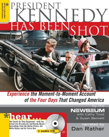 9781402201585: President Kennedy Has Been Shot
