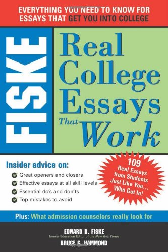 9781402201646: Fiske Real College Essays That Work