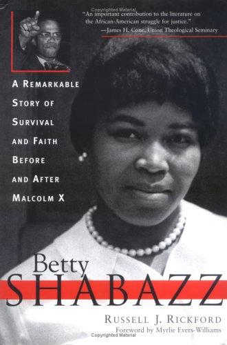 Betty Shabazz: Russell J. Rickford