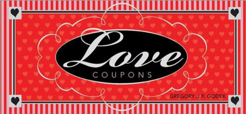 9781402201721: Love Coupons: A Coupon Gift of Love and Romance (Coupon Collections)