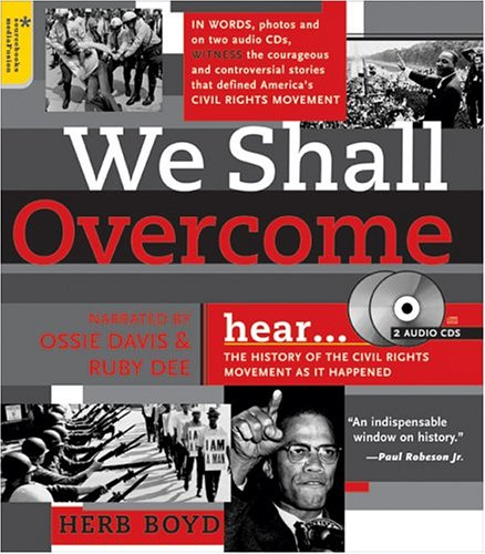 9781402202131: We Shall Overcome With 2 Audio CDs: The History of the Civil Rights Movement as It Happened