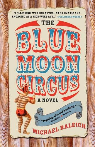 9781402202384: The Blue Moon Circus: A Novel