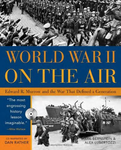 9781402202476: World War II on the Air with CD: Edward R. Murrow and the War That Defined a Generation