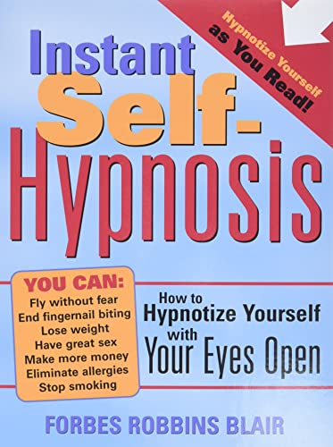 Instant Self Hypnosis: How To Hypnotize Yourself With Your Eyes Open