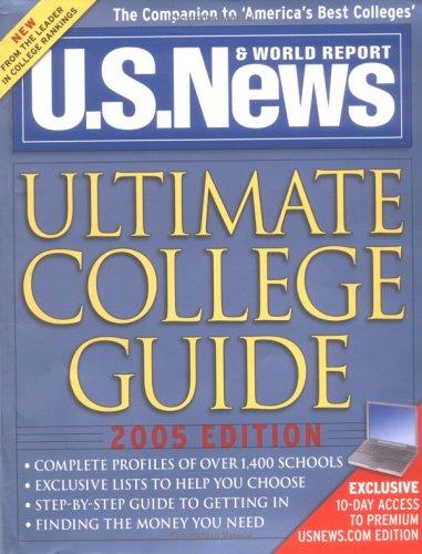 9781402202926: U.S. News Ultimate College Guide 2005
