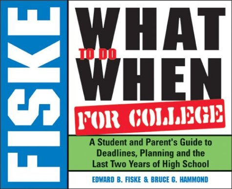 9781402203077: Fiske What to Do When for College