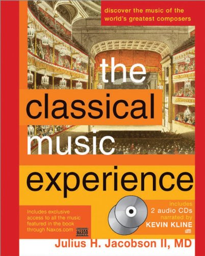 The Classical Music Experience: Discover the Music of the World's Greatest Composers: Jacobson...