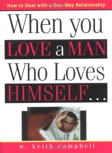 9781402203428: When You Love a Man Who Loves Himself