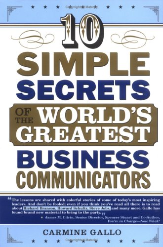 9781402203480: 10 Simple Secrets of the World's Greatest Business Communicators