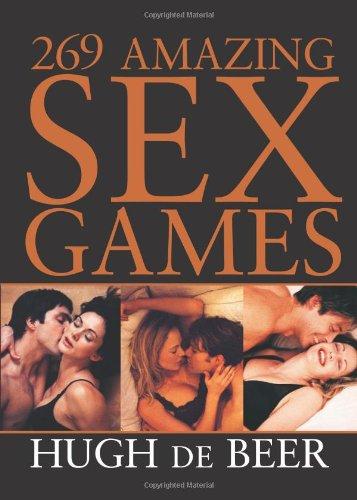 9781402203527: 269 Amazing Sex Games