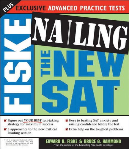 9781402204081: Fiske Nailing the New SAT