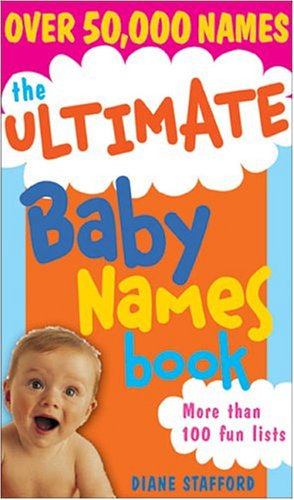 9781402204135: The Ultimate Baby Names Book