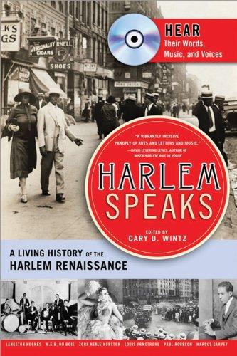 Harlem Speaks: A Living History of the Harlem Renaissance: Cary D. Wintz
