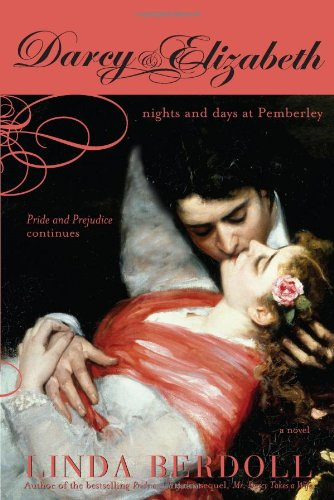9781402205637: Darcy & Elizabeth: Nights and Days at Pemberley