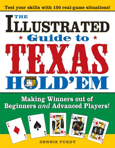 9781402206054: The Illustrated Guide to Texas Hold'em: Making Winners Out of Beginners and Advanced Players!