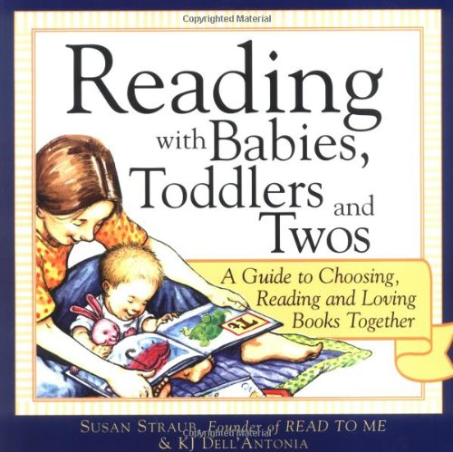 9781402206122: Reading with Babies, Toddlers and Twos: A Guide to Choosing, Reading and Loving Books Together
