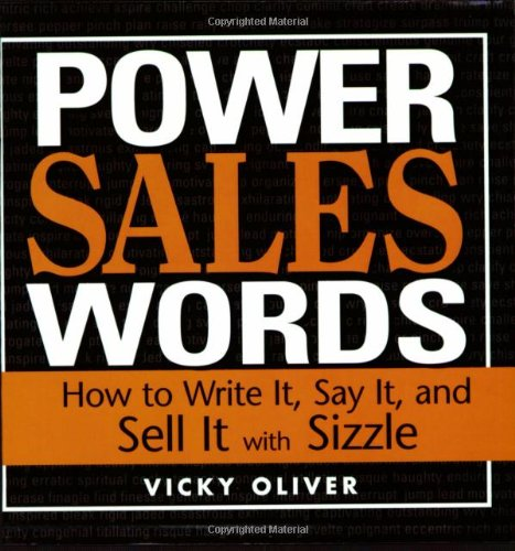 Power Sales Words: How to Write It,: Oliver, Vicky