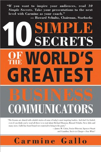 9781402206962: 10 Simple Secrets of the World's Greatest Business Communicators