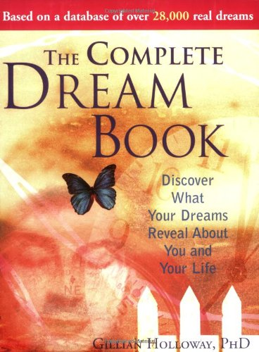 9781402207006: The Complete Dream Book: Discover What Your Dreams Reveal about You and Your Life
