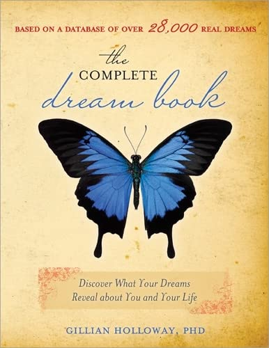 COMPLETE DREAM BOOK: Discover What Your Dreams Reveal About You & Your Life (2nd edition)