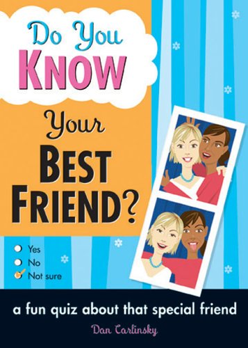 9781402207037: Do You Know Your Best Friend?