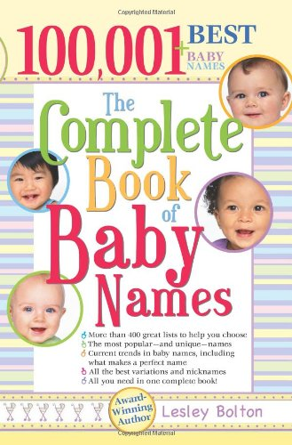 The Complete Book of Baby Names: Lesley Bolton