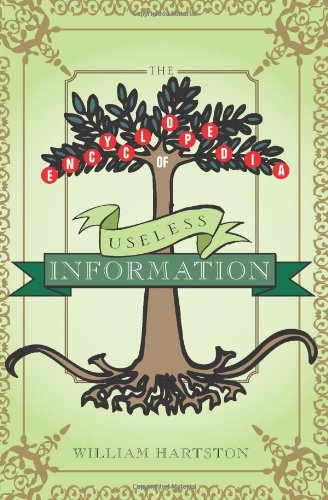 9781402208287: The Encyclopedia of Useless Information