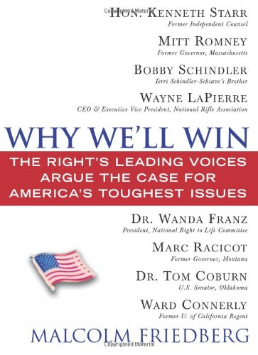9781402208577: Why We'll Win - Conservative Edition: The Right's Leading Voices Argue the Case for America's Toughest Issues