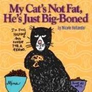 9781402208614: My Cat's Not Fat, He's Just Big-Boned, 2E