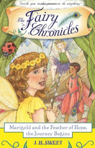 9781402208720: Marigold and the Feather of Hope, The Journey Begins (The Fairy Chronicles)