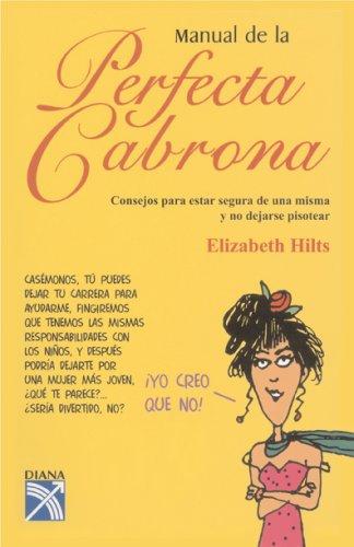 9781402208874: Manual de la Perfecta Cabrona