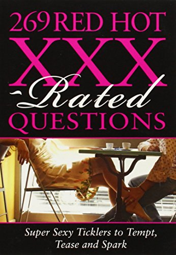 269 Red Hot XXX-rated Questions (269 Amazing): Sourcebooks