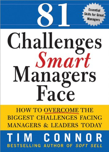 9781402209024: 81 Challenges Smart Managers Face: How to Overcome the Biggest Challenges Facing Managers and Leaders Today
