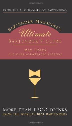 9781402209154: Bartender Magazine's Ultimate Bartender's Guide: More than 1,300 Drinks from the World's Best Bartenders