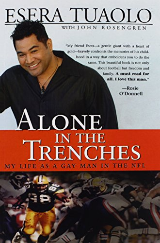 9781402209239: Alone in the Trenches: My Life as a Gay Man in the NFL