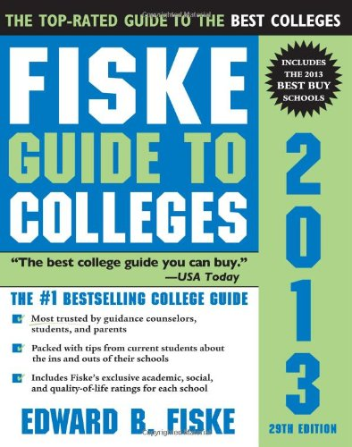 9781402209635: Fiske Guide to Colleges 2013