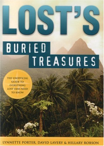9781402210310: Lost's Buried Treasures: The Unofficial Guide to Everything Lost Fans Need to Know
