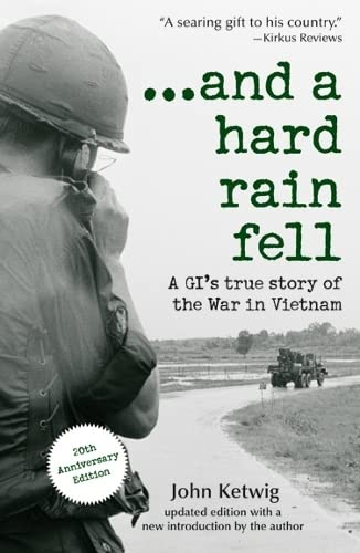 9781402210358: ...and a hard rain fell: A GI's True Story of the War in Vietnam