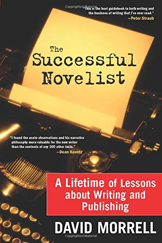 9781402210556: The Successful Novelist: A Lifetime of Lessons about Writing and Publishing