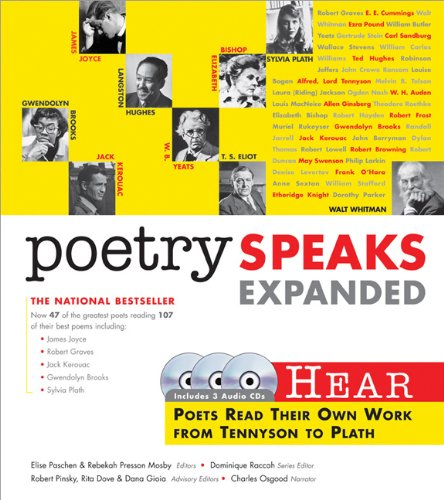 9781402210624: Poetry Speaks Expanded: Hear Poets Read Their Own Work From Tennyson to Plath (Book w/ Audio CD)