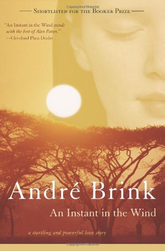 An Instant in the Wind: André P Brink