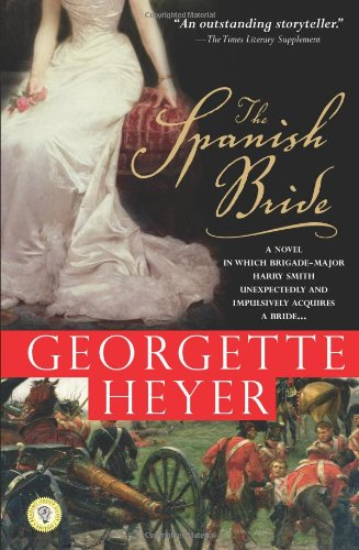 9781402211133: The Spanish Bride: A Novel of Love and War